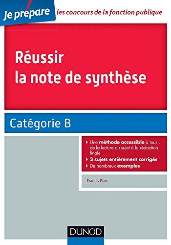 Réussir la note de synthèse - Catégorie B