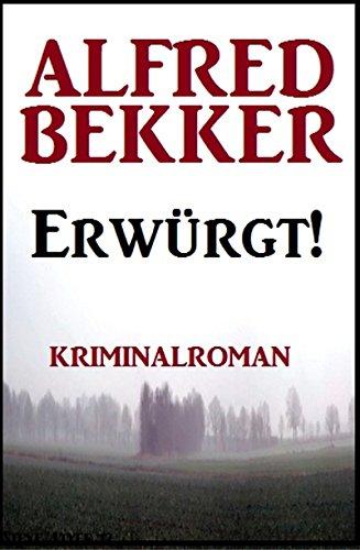 Erwürgt! Kriminalroman