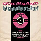 Quicksand: The Groove Records Story 1954-1956