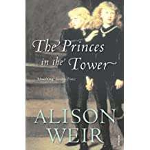 The Princes In The Tower by Alison Weir (2008-06-05)