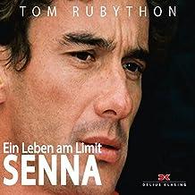 Ayrton Senna: Ein Leben am Limit
