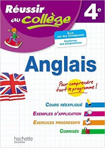 Réussir Au Collège Anglais 4ème de André Michoux ( 4 février 2015 )