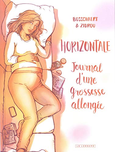 Horizontale : Journal d'une grossesse allongée