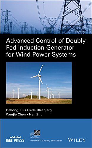 Serie Generatoren (Advanced Control of Doubly Fed Induction Generator for Wind Power Systems (IEEE Press Series on Power Engineering))