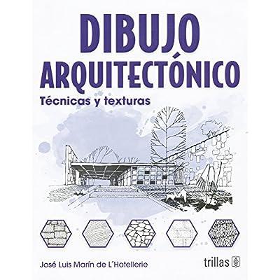 dibujo arquitectonico architectural drawing tecnicas y