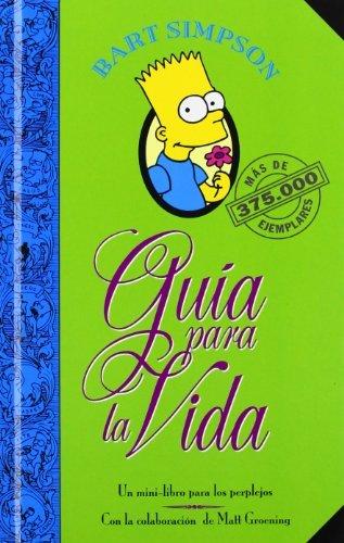 Bart Simpson. Guía para la vida (Los Simpson): Un mini-libro para los perplejos (Bruguera)