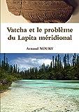 Vatcha et le problème du Lapita méridional