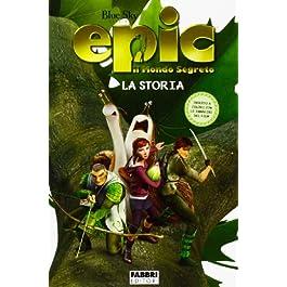 libro per bambini - epic il mondo segreto