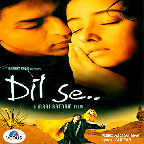 Dil Se (Original Motion Pictur...