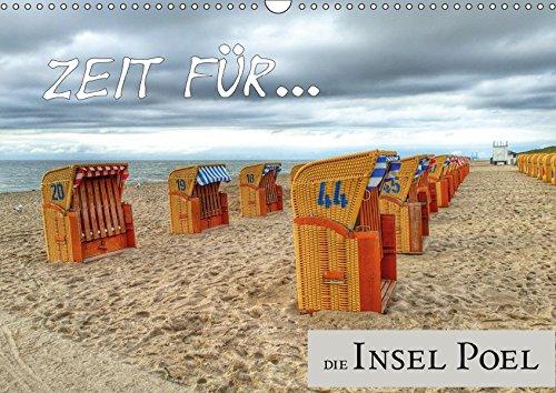 Zeit für... die Insel Poel (Wandkalender 2019 DIN A3 quer): Die Insel Poel, eine Oase für Naturliebhaber in der Wismarer Bucht (Monatskalender, 14 Seiten ) (CALVENDO Natur)