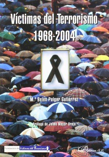 VÍCTIMAS DEL TERRORISMO. 1968-2004