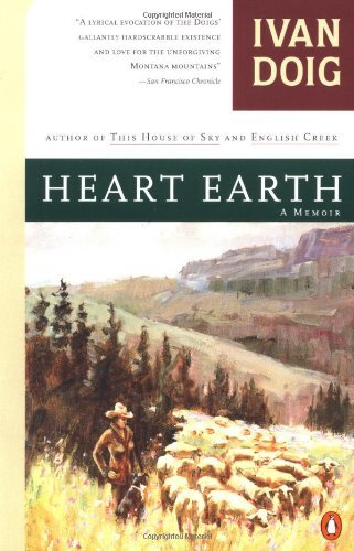 Heart Earth: A Memoir by Ivan Doig (1994-10-01)