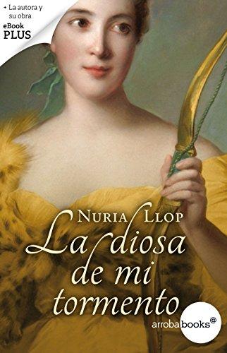 La diosa de mi tormento por Núria Llop