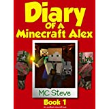 Minecraft: Diary of a Minecraft Alex Book 1: The Curse (An Unofficial Minecraft Diary Book) (English Edition)