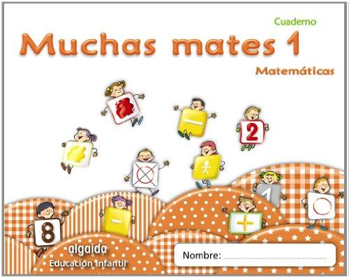 Muchas mates 1. Educación infantil (Educación Infantil Algaida. Matemáticas) - 9788498775761