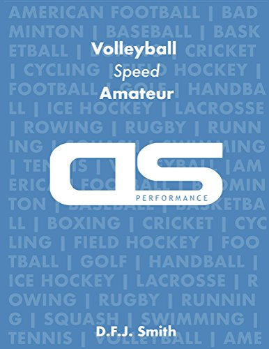 DS Performance - Strength & Conditioning Training Program for Volleyball, Speed, Amateur (English Edition)