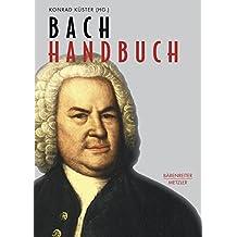 Bach-Handbuch (Musik - Fachbuch)