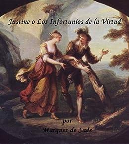 Obra Completa de Sade (Justine o Los Infortunios de la Virtud) Version en Espanol (Spanish Edition) par [de Sade, Marques]