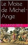 Le Moïse de Michel-Ange par Freud