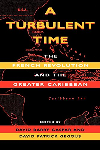 a-turbulent-time-the-french-revolution-and-the-greater-caribbean-blacks-in-the-diaspora