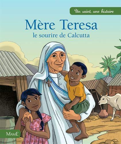 Mère Thérésa, le sourire de Calcutta PDF Books