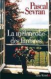 Image de La Mélancolie des fanfares : Journal 8