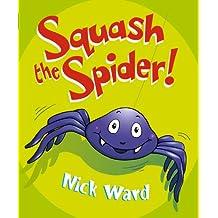 Squash The Spider