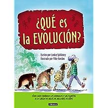 ¿Qué es la evolución?: Cómo han cambiado los animales y las plantas a lo largo de miles de millones de años (Descubre el mundo y la Historia)