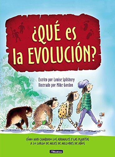 ¿Qué es la evolución?. Cómo han cambiado los animales y las plantas a lo largo de miles de millones de años