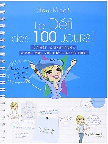 le-defi-des-100-jours-cahier-dexercices-pour-une-vie-extraordinaire