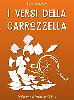I Versi Della Carrozzella por Gennaro Morra