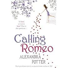 Calling Romeo (English Edition)