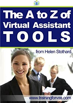 A to Z of Virtual Assistant Tools by [Stothard, Helen]