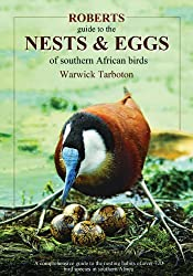 Roberts Guide to the Nests and Eggs of Southern African Birds (Roberts Guides)