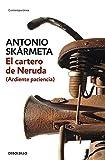 El Cartero De Neruda by Antonio Skarmeta (1996-08-02)