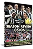Newcastle United: End Of Season Review 2005/2006 [DVD]
