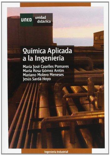 Química aplicada a la ingeniería (UNIDAD DIDÁCTICA) por María José CASELLES POMARES