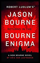 Robert Ludlum's The Bourne Enigma (Jason Bourne) by Eric Van Lustbader (2016-06-21)
