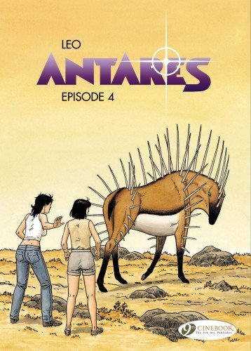 Antares Vol. 4 (Leo Aldebaran) by Leo (1-Aug-2013) Paperback