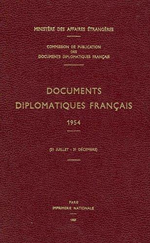 Documents Diplomatiques Francais, 1954: 21 Juillet - 31 Decembre