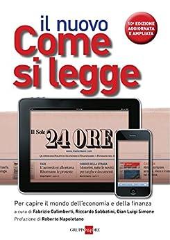 Il nuovo come si legge il Sole 24 Ore (Italian Edition) by [Il Sole 24 Ore]