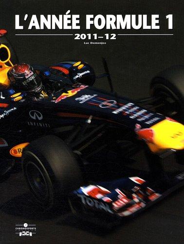 L'année Formule 1 par Luc Domenjoz