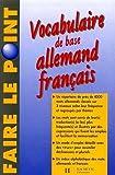 Vocabulaire de base Allemand Français - Edition 1997 entièrement refondue