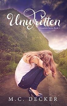 Unwritten (Unspoken series Book 1) by [Decker, M.C.]
