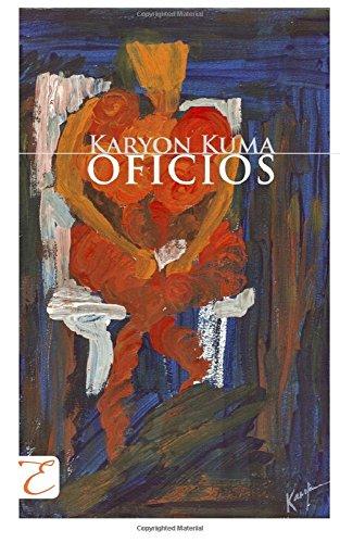 OFICIOS por Karyon Kuma