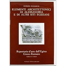 Elementi Architettonici Di Alessandria E Di Altri Siti Egiziani Serie C-Vol III (Repertorio D'Arte Dell'egitto Greco-Romano)