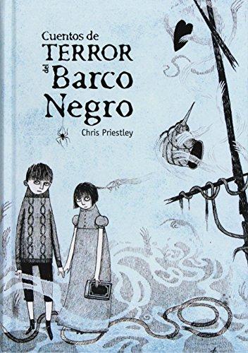Descargar Libro Cuentos de terror del barco negro de Chris Priestley