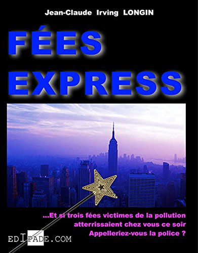 Fées express (French Edition) (Fee Jeans)