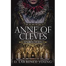 Anne of Cleves: Unbeloved