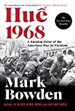 Front cover for the book Hue 1968: A Turning Point of the American War in Vietnam by Mark Bowden